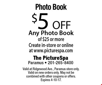 Photo Book $5 OFF Any Photo Book of $25 or moreCreate in-store or onlineat www.picturespa.com. Valid at Ridgewood Ave., Paramus store only. Valid on new orders only. May not be combined with other coupons or offers. Expires 4-10-17.