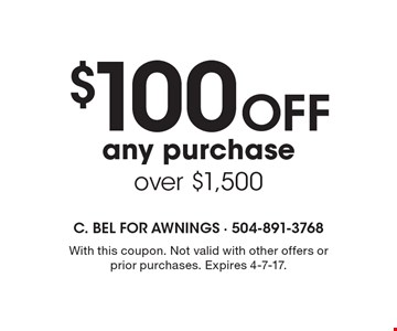 $100 Off any purchaseover $1,500. With this coupon. Not valid with other offers or prior purchases. Expires 4-7-17.
