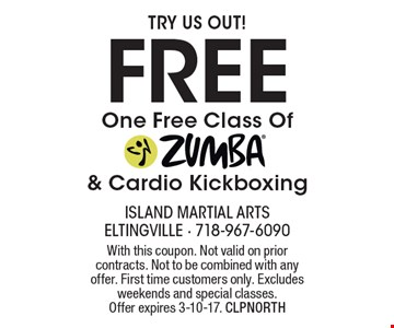 Try Us Out! Free One Free Class Of Zumba & Cardio Kickboxing. With this coupon. Not valid on prior contracts. Not to be combined with any offer. First time customers only. Excludes weekends and special classes. Offer expires 3-10-17. CLPNORTH