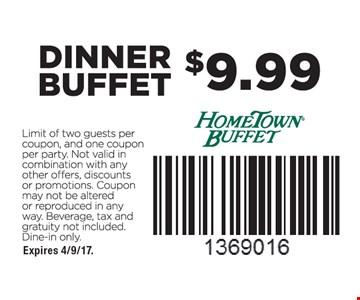 $9.99 dinner buffet