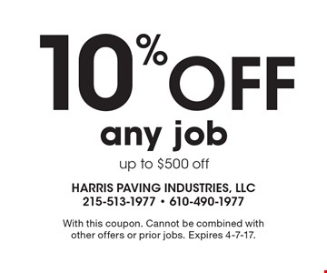 10% off any job, up to $500 off. With this coupon. Cannot be combined with other offers or prior jobs. Expires 4-7-17.