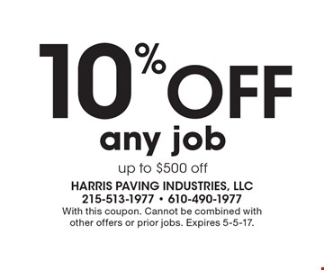 10% Off any job up to $500 off. With this coupon. Cannot be combined with other offers or prior jobs. Expires 5-5-17.
