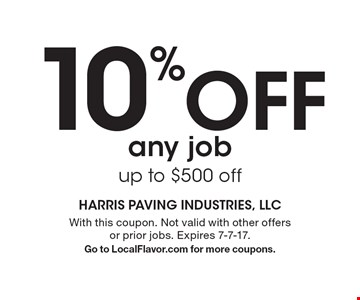 10% Off any job up to $500 off. With this coupon. Not valid with other offers or prior jobs. Expires 7-7-17.Go to LocalFlavor.com for more coupons.