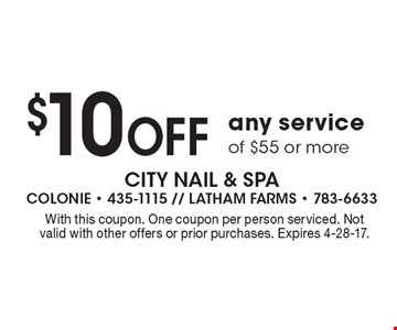 $10 Off any service of $55 or more. With this coupon. One coupon per person serviced. Not valid with other offers or prior purchases. Expires 4-28-17.