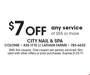 $7 Off any service of $55 or more. With this coupon. One coupon per person serviced. Not valid with other offers or prior purchases. Expires 6-23-17.