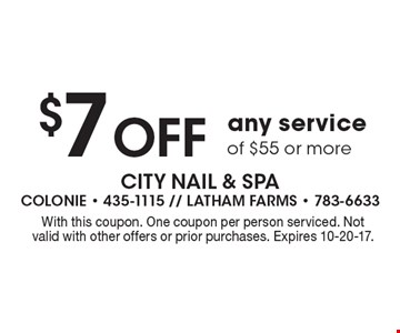 $7 Off any service of $55 or more. With this coupon. One coupon per person serviced. Not valid with other offers or prior purchases. Expires 10-20-17.