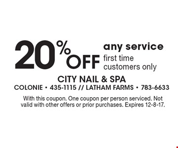 20% Off any service first time customers only. With this coupon. One coupon per person serviced. Not valid with other offers or prior purchases. Expires 12-8-17.