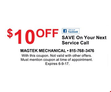 $84.95 precision tune-up furnace or air conditioner. With this coupon. Not valid with other offers. Must mention coupon at time of appointment. Does not include parts. Expires 6/9/17.