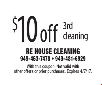 $10 off 3rd cleaning. With this coupon. Not valid with other offers or prior purchases. Expires 4/7/17.