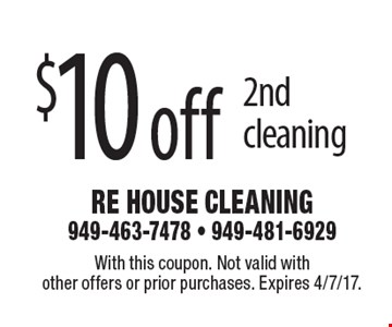 $10 off 2nd cleaning. With this coupon. Not valid with other offers or prior purchases. Expires 4/7/17.