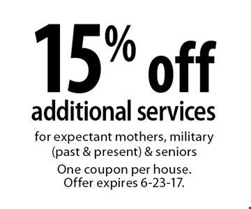 15% off additional services for expectant mothers, military (past & present) & seniors. One coupon per house. Offer expires 6-23-17.
