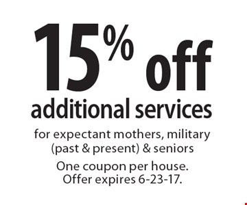 15% off additional services for expectant mothers, military (past & present) & seniors One coupon per house. Offer expires 6-23-17.