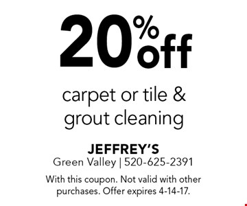 20% off carpet or tile & grout cleaning. With this coupon. Not valid with other purchases. Offer expires 4-14-17.
