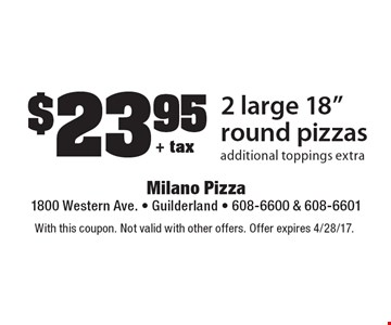 $23.95 + tax 2 large 18