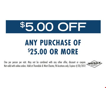 $5.00 Off any purchase of $25.00 or more