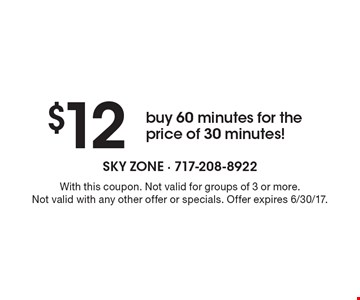 $12 – buy 60 minutes for the price of 30 minutes! With this coupon. Not valid for groups of 3 or more. Not valid with any other offer or specials. Offer expires 6/30/17.