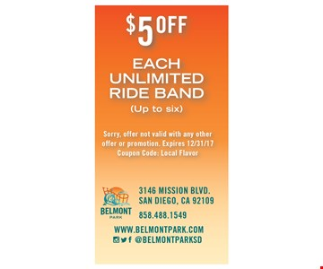 $5 off each unlimited ride band (up to six). Sorry, offer not valid with any other offer or promotion. Expires 12/31/17. Coupon Code: Local Flavor.