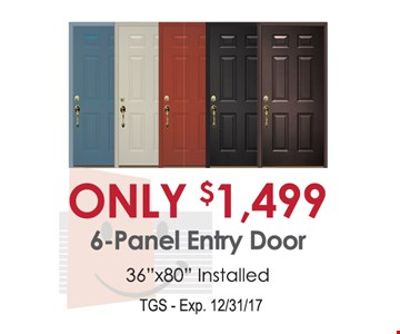 6 panel entry door only $1,499