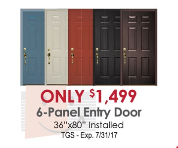 6 panel entry door for $1,499.