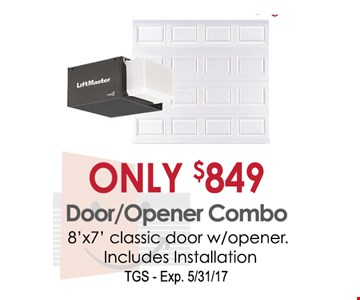Door/opener Combo only $849 8X7 classic door w/opener. includes, installation