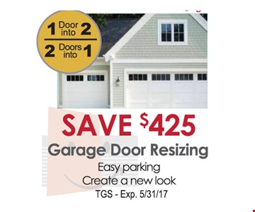Save $425 Garage Door Resizing
