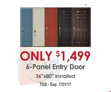 Only $1,499 6 - Panel Entry Door