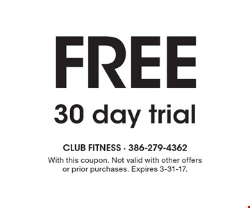 Free 30 day trial. With this coupon. Not valid with other offers or prior purchases. Expires 3-31-17.