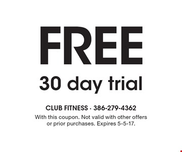 Free 30 day trial. With this coupon. Not valid with other offers or prior purchases. Expires 5-5-17.