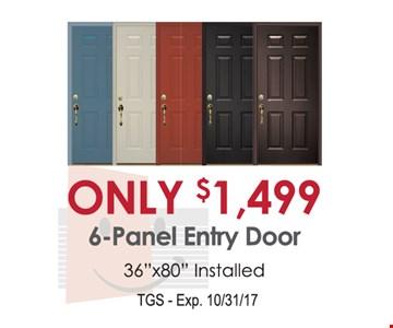 Only $1,499 6-Panel Entry Door