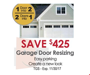 Save $425 on Garage Door Resizing