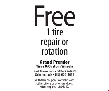 Free 1 tire repair or rotation. With this coupon. Not valid with other offers or prior services. Offer expires 12/08/17.