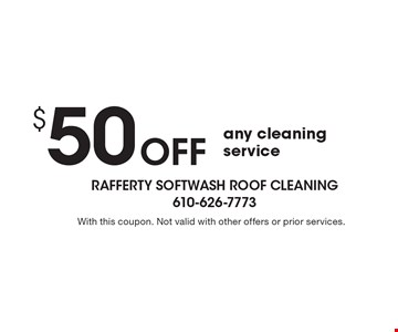 $50 Off any cleaning service. With this coupon. Not valid with other offers or prior services.