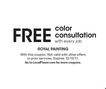 FREE color consultation with every job. With this coupon. Not valid with other offers or prior services. Expires 12/15/17. Go to LocalFlavor.com for more coupons.