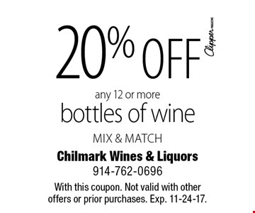 20% off any 12 or more bottles of wine mix & match. With this coupon. Not valid with other offers or prior purchases. Exp. 11-24-17.