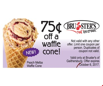75¢ Off a Waffle Cone. Not valid with any other offer. Limit one coupon per person. Duplicates of coupon not valid. Valid only at Bruster's of Gaithersburg. Offer expires October 6, 2017.