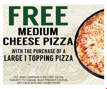 Free Medium Cheese Pizza