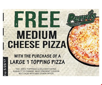 Free medium chesse pizza with purchase.