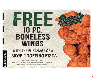 Free 10 Pc. Boneless Wings With The Purchase Of A Large 1 Topping Pizza
