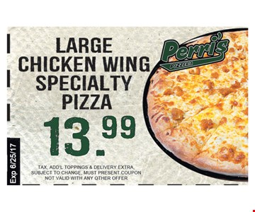 Large Chicken Wing Specialty Pizza $13.99