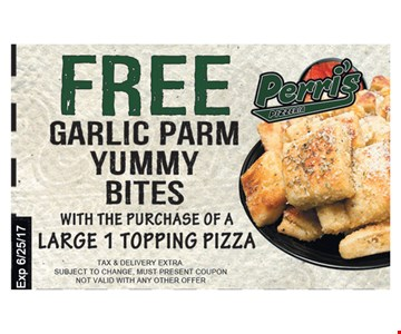 Free Garlic Parm Yummy Bites With The Purchase Of A Large 1 Topping Pizza