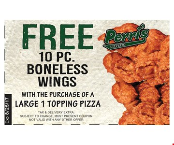 Free 10pc boneless wings with the purchase of LARGE 1 TOPPING PIZZA
