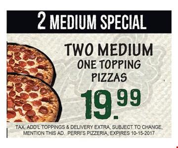 2 Medium Special $19.99