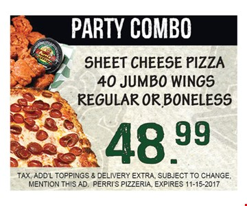 Party Combo Sheet Cheese Pizza 40 Jumbo Wings Regular Or Boneless $48.99