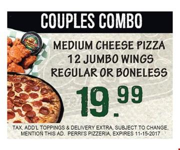 Couples Combo Med Cheese Pizza 12 Jumbo Wings Regular Or Boneless  $19.99