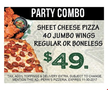 $49 sheet cheese pizza, 40 jumbo wings, regular or boneless