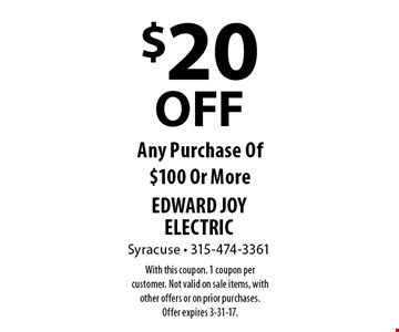 $20 OFF Any Purchase Of $100 Or More. With this coupon. 1 coupon per customer. Not valid on sale items, with other offers or on prior purchases. Offer expires 3-31-17.