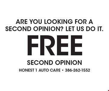 ARE YOU LOOKING FOR A SECOND OPINION? LET US DO IT. FREE SECOND OPINION .