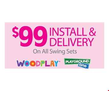 $99  install and delivery