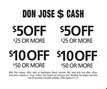 $5 off any purchase of $25 or more, $10 off any purchase of $50 or more. With this coupon. Offer valid at Huntington Beach location. Not valid with any other offers, discounts, coupons or