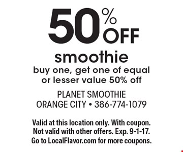 50% OFF smoothie. Buy one, get one of equal or lesser value 50% off. Valid at this location only. With coupon. Not valid with other offers. Exp. 9-1-17. Go to LocalFlavor.com for more coupons.
